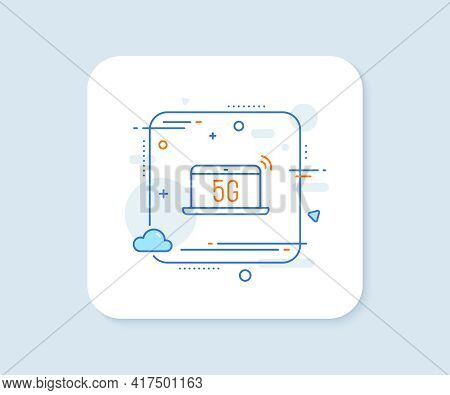 5g Notebook Line Icon. Abstract Square Vector Button. Wireless Technology Sign. Mobile Wifi Internet