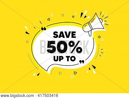 Save Up To 50 Percent. Megaphone Yellow Vector Banner. Discount Sale Offer Price Sign. Special Offer