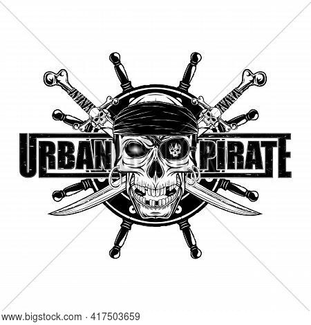 Drawing Of A Pirate's Skull With An Eye Patch. Crossed Sabers And Helm. Vector Illustration For T Sh