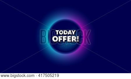 Today Offer Symbol. Abstract Neon Background With Dotwork Shape. Special Sale Price Sign. Advertisin