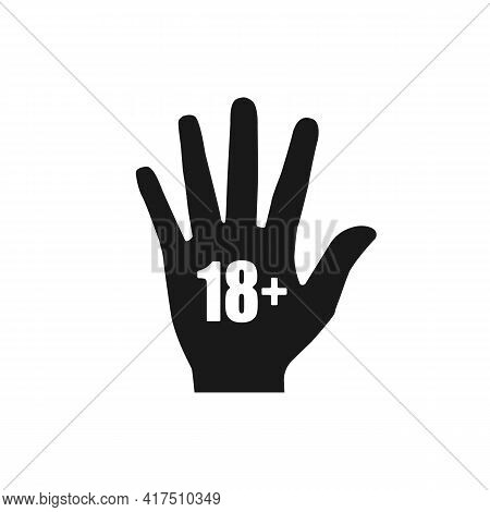Under Eighteen Years Prohibition Sign Isolated On White Background. Adults Only Hand Icon. Vector St