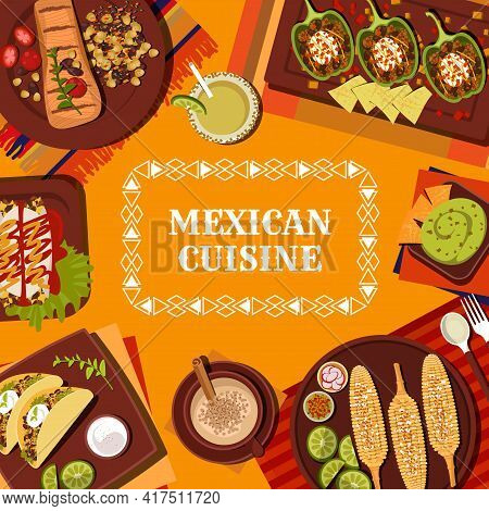 Mexican Cuisine Restaurant Meals And Drinks Menu Vector Cover. Carne Asada Beef, Chicken Enchiladas
