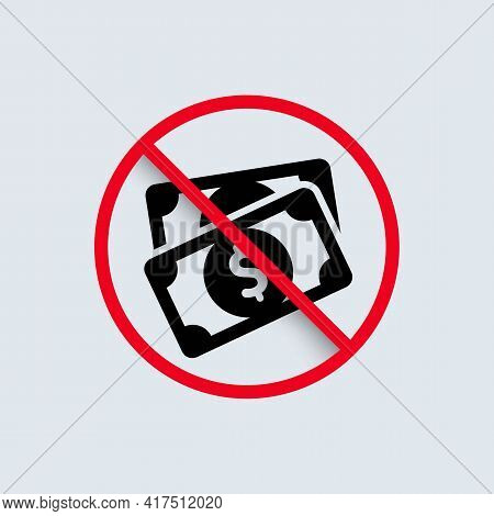 No Cash Icon. Only Cashless Payment Concept. Vector Eps 10. Isolated On Background.