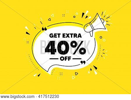 Get Extra 40 Percent Off Sale. Megaphone Yellow Vector Banner. Discount Offer Price Sign. Special Of