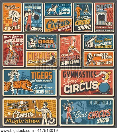 Circus Funfair Carnival Retro Posters, Magic Show And Animals Entertainment Festival, Vector. Vintag