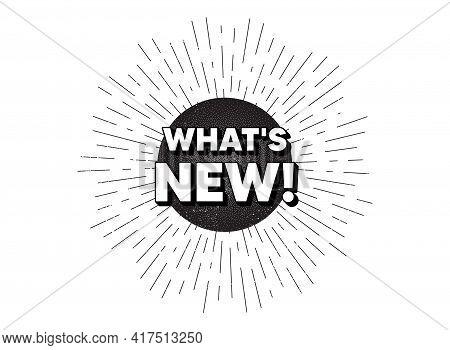 Whats New Symbol. Vintage Star Burst Banner. Special Offer Sign. New Arrivals Symbol. Hipster Sun Wi
