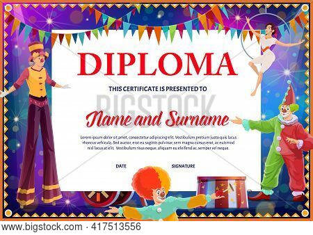 Kids Diploma With Circus Clowns And Gymnast. Education Vector Certificate With Artists For School Or