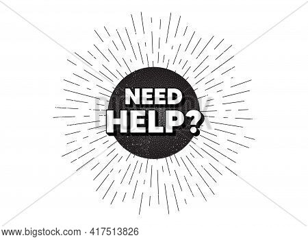 Need Help Symbol. Vintage Star Burst Banner. Support Service Sign. Faq Information. Hipster Sun With