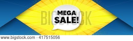 Mega Sale. Background With Offer Speech Bubble. Special Offer Price Sign. Advertising Discounts Symb