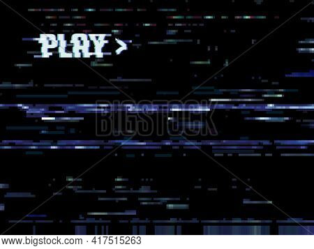 Glitch Error Background, Play Vhs Noise On Tv Screen, Vector Video Retro Effect. Vhs Tape Play, Tele