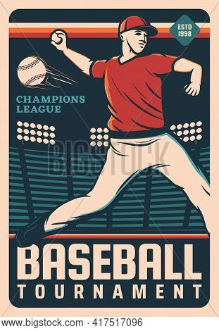 Pitcher Baseball Player With Ball At Sport Stadium Field. Vector Retro Poster Of Baseball Match. Pit