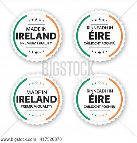 Set Of Four Irish Labels. Made In Ireland In Irish Rinneadh In Éire. Premium Quality Stickers And Sy