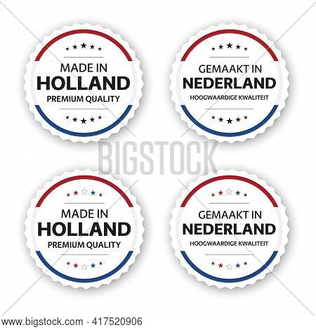 Set Of Four Dutch Labels. Made In Holland In Dutch Gemaakt In Nederland. Premium Quality Stickers An