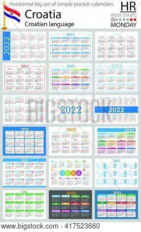Croatian Horizontal Big Set Of Pocket Calendars For 2022 (two Thousand Twenty Two). Week Starts Mond