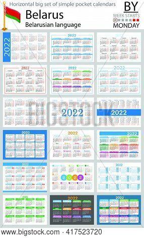 Belarusian Horizontal Big Set Of Pocket Calendars For 2022 (two Thousand Twenty Two). Week Starts Mo