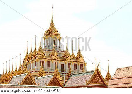 Fantastic Golden Spires Of The Historic Loha Prasat Pagoda Inside Wat Ratchanatdaram Temple, Histori