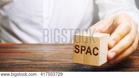 Wooden Blocks With The Word Spac - Special Purpose Acquisition Company. Simplified Listing Of Compan