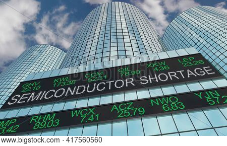 Semiconductor Shortage Stock Market Impact Industry Business Company Shares Prices 3d Illustration