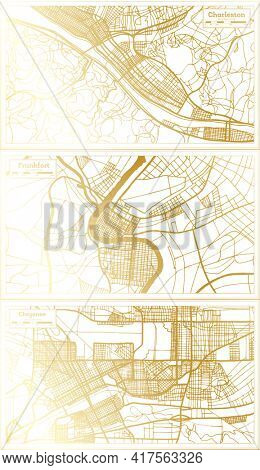 Frankfort, Cheyenne and Charleston USA City Map Set in Retro Style in Golden Color. Outline Map.