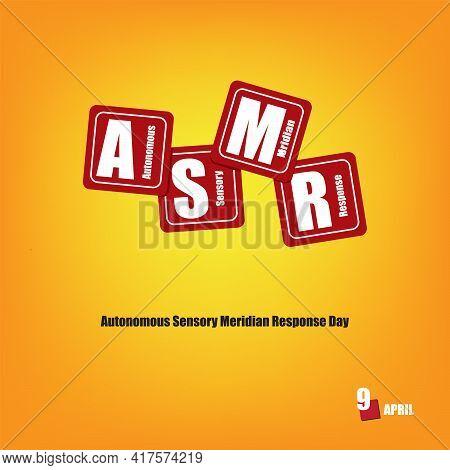 The Calendar Event Is Celebrated In April - Autonomous Sensory Meridian Response Day