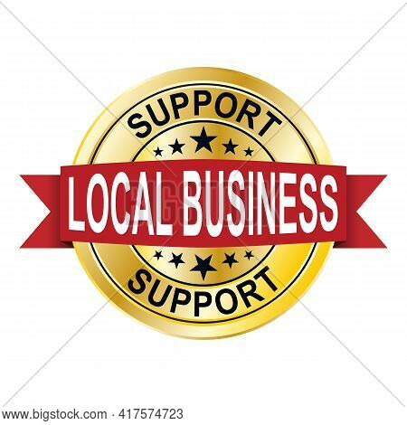 Local Business Medal Sign Gold Buy Local Sign