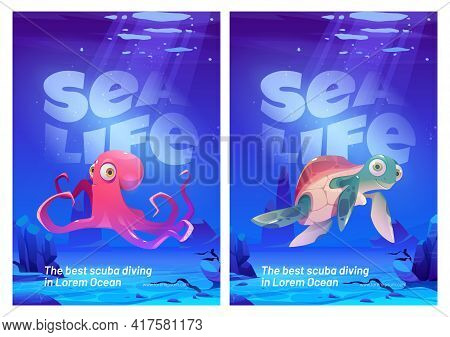 Sea Life Posters, Scuba Diving Flyers. Funny Octopus And Turtle Characters Under Water In Ocean. Vec