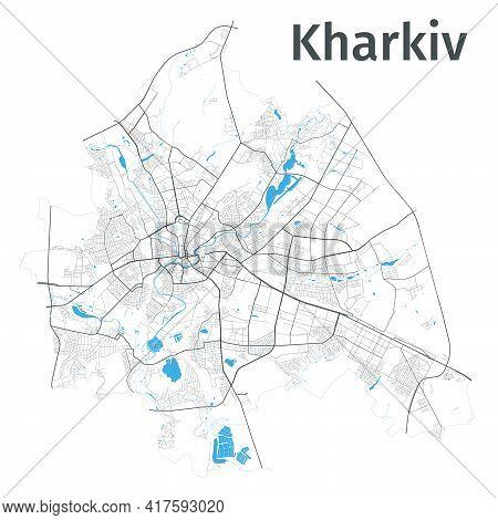 Kharkiv Map. Detailed Map Of Kharkiv City Administrative Area. Cityscape Panorama. Royalty Free Vect