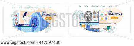 Mri Diagnostics Landing Page Design, Website Banner Vector Template Set. Doctor Doing Magnetic Reson