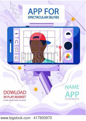 Man Making Selfie With Monopod Phone And Adding Filters. App For Spectacular Selfies Concept Poster