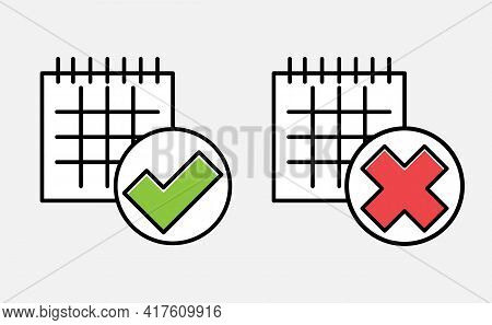 Calendar With With Wrong And Right Check Marks. Isolated On White Background., Denoting Date Of Deli