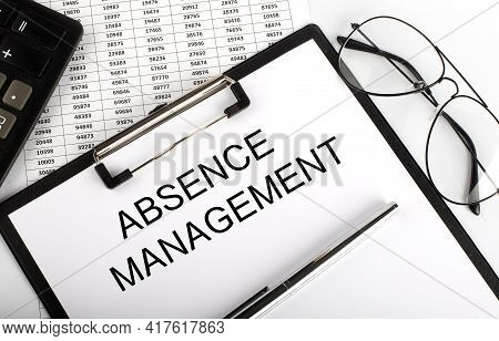 Paper With Text Absence Management On Table On The Chart
