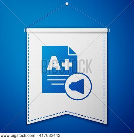Blue Exam Sheet With A Plus Grade Icon Isolated On Blue Background. Test Paper, Exam, Or Survey Conc