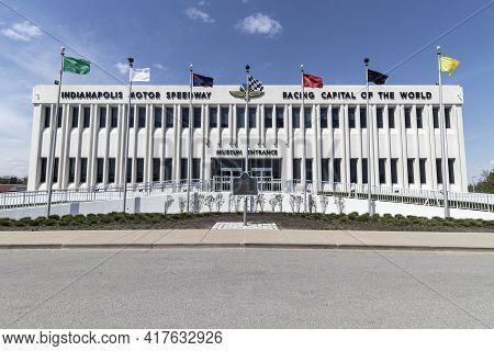 Indianapolis - Circa April 2021: Indianapolis Motor Speedway Hall Of Fame Building And Museum. Ims I