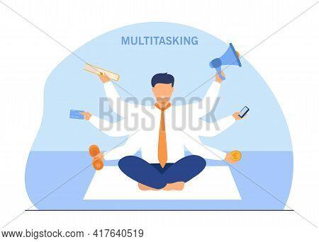 Businessman Doing Many Tasks Simultaneously. Work, Sport, Leisure Flat Vector Illustration. Multitas