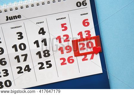 Calendar With Hcalendar With Highlighted Date 20 June 2021, Father's Day And Heart, Holiday Concepti
