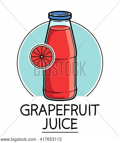 Grapefruit Juice In A Glass Bottle Isolated On White Background Vector Illustration, Cartoon Style L