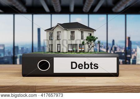 House Villa Style Standing Folder On Wooden Desk In Modern Office, Debts Label, 3d Illustration