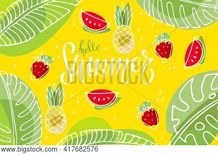 Summer Yellow Green Background With Fruits. Hello Summer Text. Hot Season Tropical Vector. Modern He