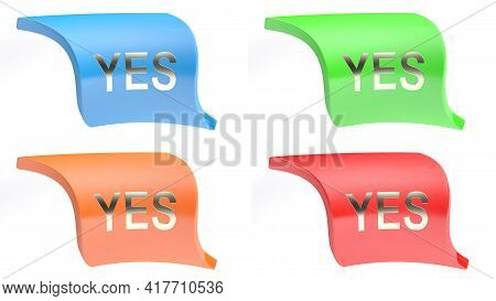 Yes Icon Buttons Set In 4 Colorful Versions - 3d Rendering Illustration