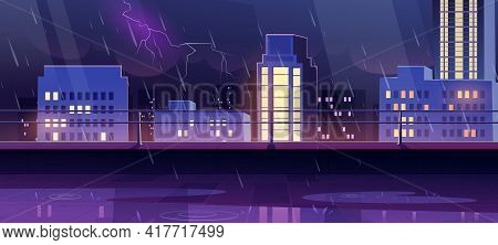 Terrace On Rooftop At Night Storm, City View From Empty Patio On Roof With Railing On Cityscape Back