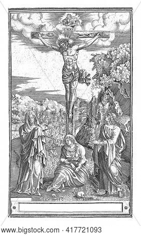 Landscape with Christ on the cross flanked by Mary and John. Mary Magdalene sits under the cross. Above the cross God the Father on the clouds. Below the scene a two-line prayer in Latin.