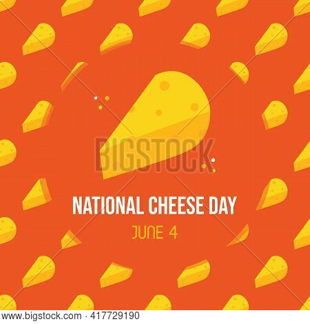 National Cheese Day Greeting Card, Illustration With Cute Cartoon Style Cheese Chunks Seamless Patte