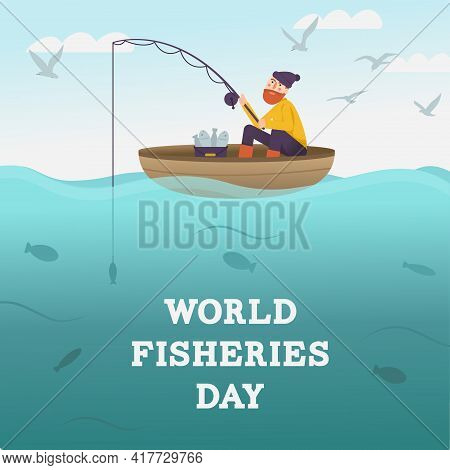 World Fisheries Day. Fisherman With Fishing Rod On Boat At The Sea. Fisher Catching Fish. Fishes Und