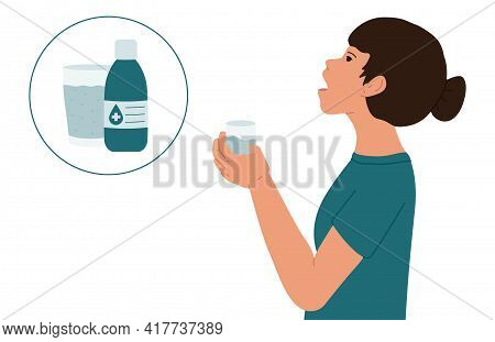 The Girl Rinses Her Mouth With An Antibacterial Mouthwash. Medical Vector Illustration.