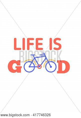 Bicycle Flyer, Cycle Motivational Quote Poster, Modern Flat Background, Decoration For Wall