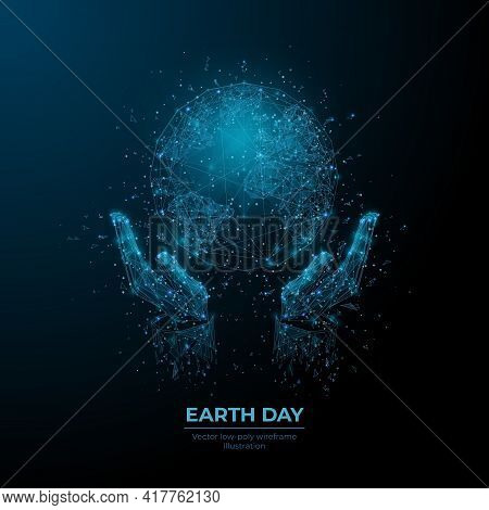 Digital 3d Hands Holding Earth In Dark Blue Background. Abstract Vector World Globe Wireframe. Earth