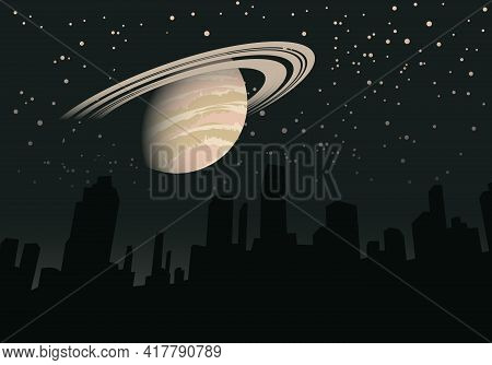 Night Vector Landscape With Silhouettes Of Skyscrapers Of A Big City And The Planet Saturn In The St