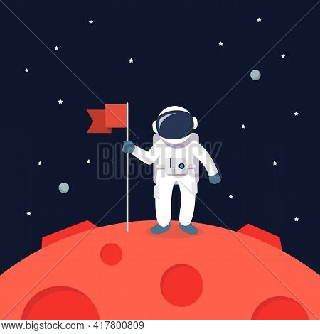 Astronaut Landing On Mars Holding Flag. Star And Planets On Galaxy Background. Flat Style Vector Ill