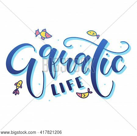Aquatic Life Blue Calligraphy With Doodle Fish - Vector Illustration Isolated On White Background