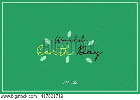 World Earth Day.eco-friendly Ecology Concept. Flat Vector Illustration. Earth Day Flat Concept. Worl